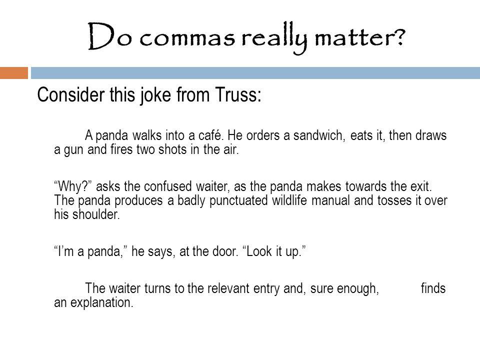 Do commas really matter