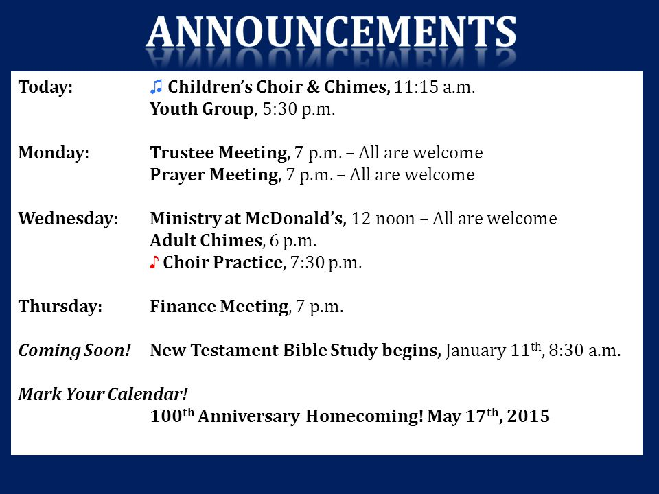 Announcements Today: ♫ Children's Choir & Chimes, 11:15 a.m.