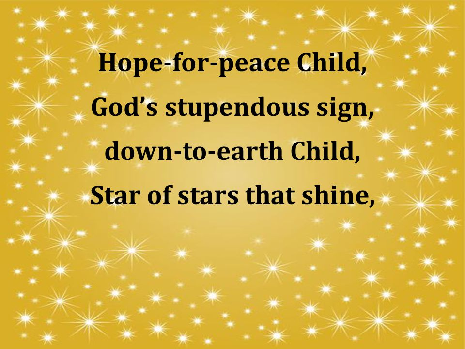 Star of stars that shine,