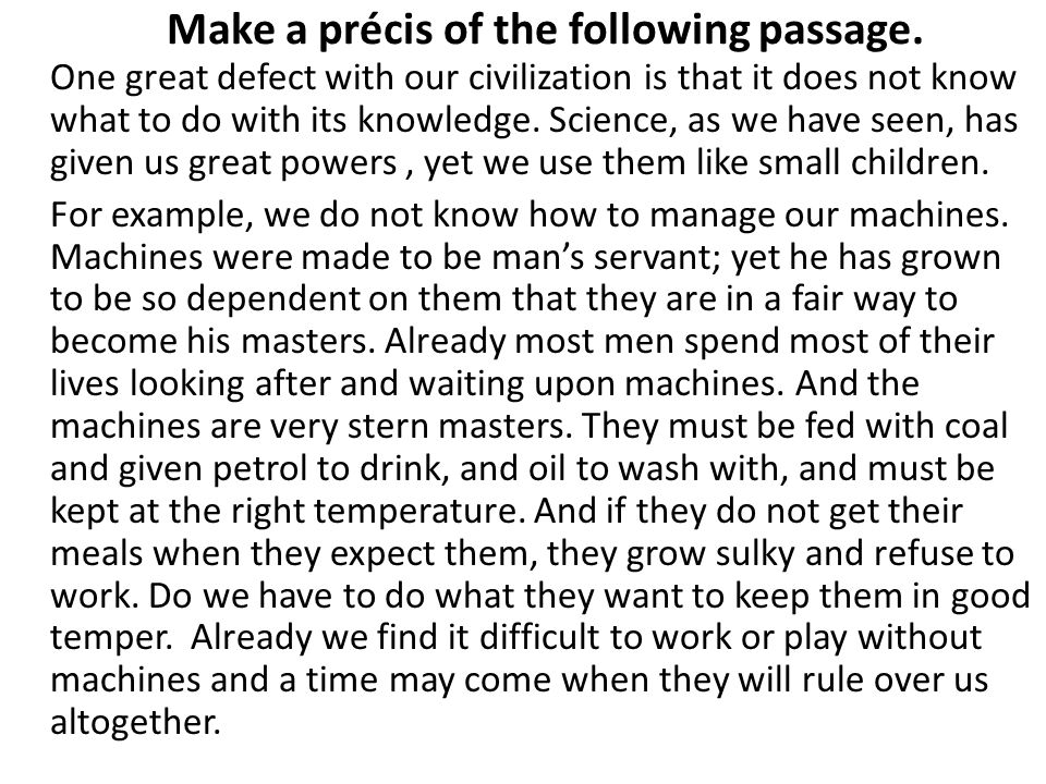 Make a précis of the following passage.