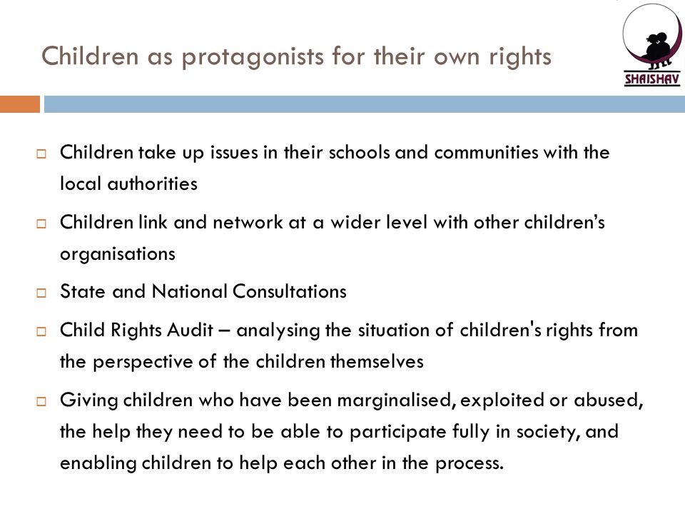 Children as protagonists for their own rights