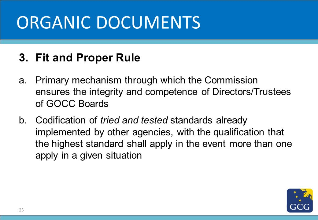 ORGANIC DOCUMENTS Slide Title Fit and Proper Rule