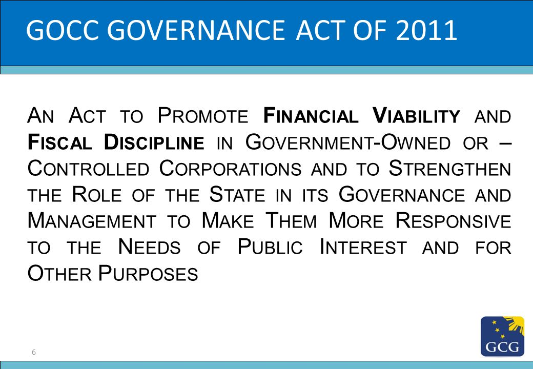 GOCC GOVERNANCE ACT OF 2011 Slide Title