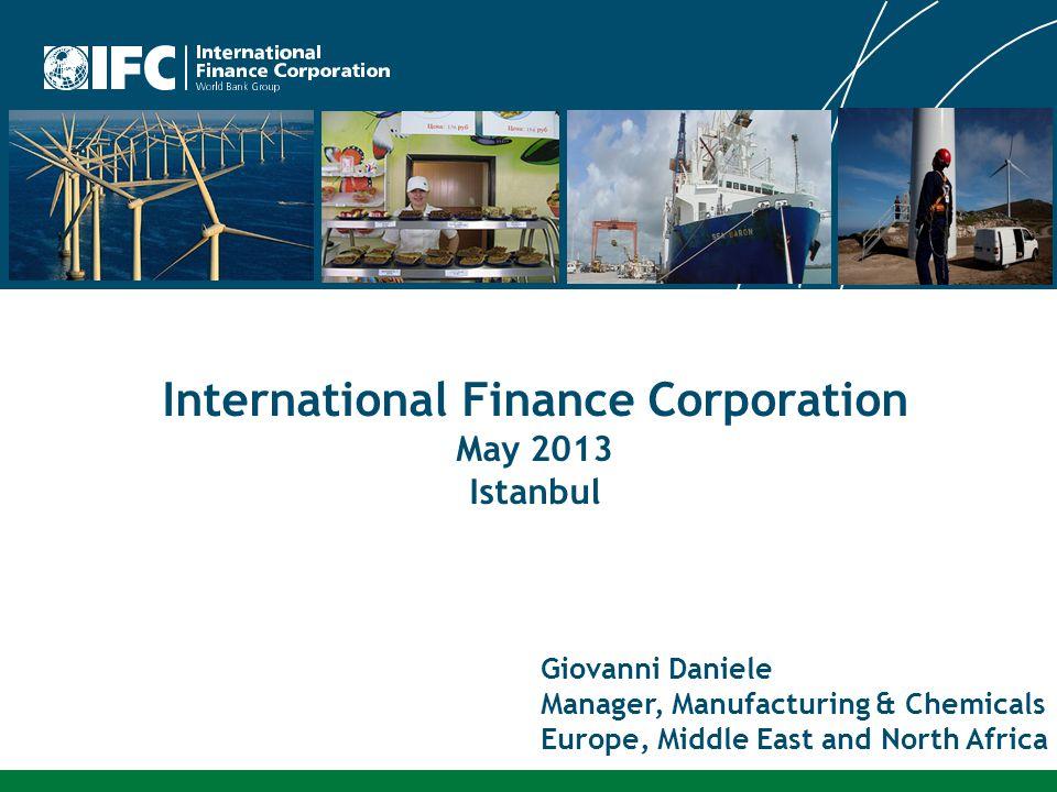 International Finance Corporation May 2013 Istanbul