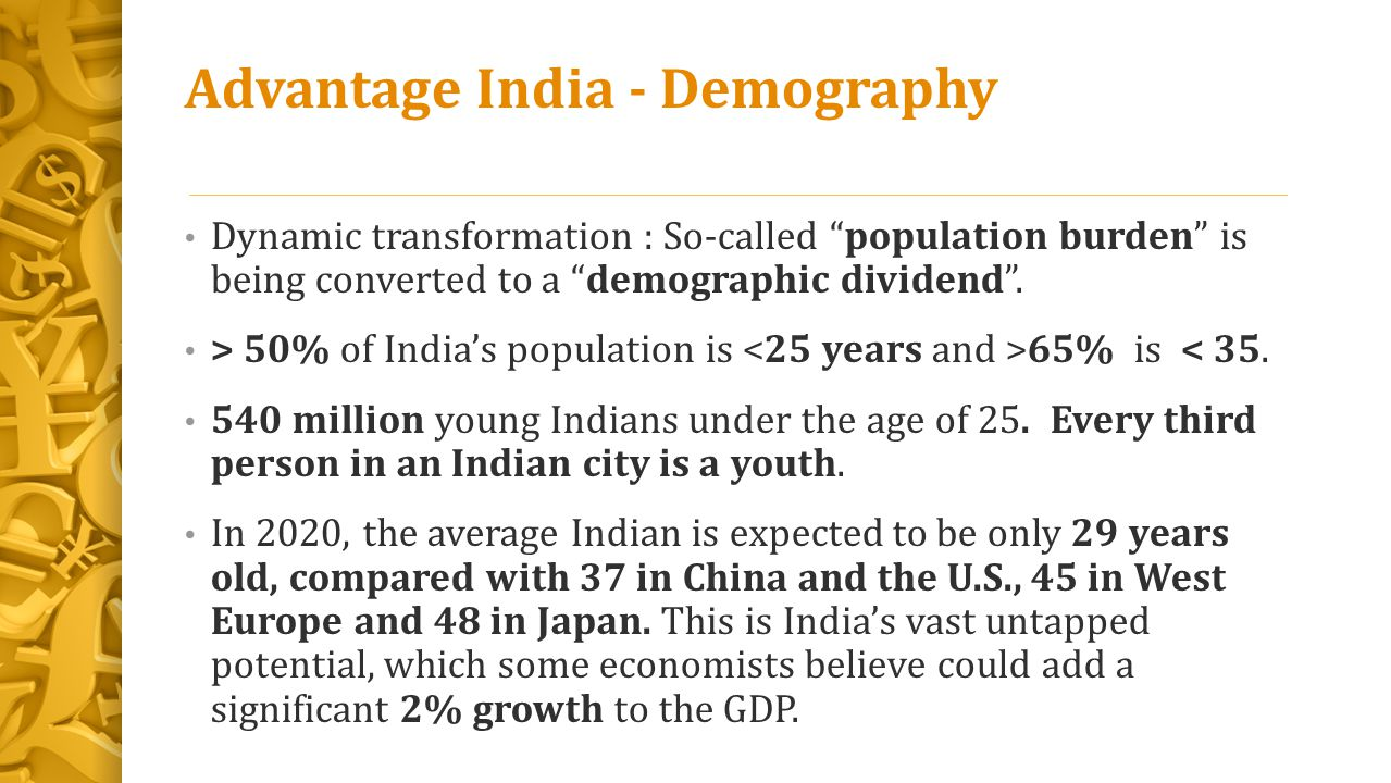 Advantage India - Demography