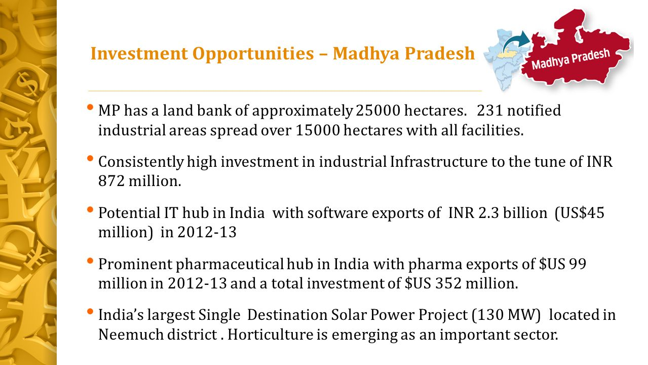 Investment Opportunities – Madhya Pradesh
