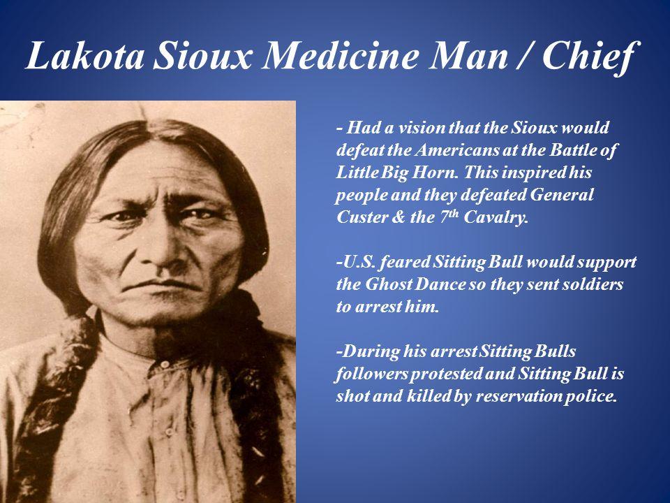 Lakota Sioux Medicine Man / Chief