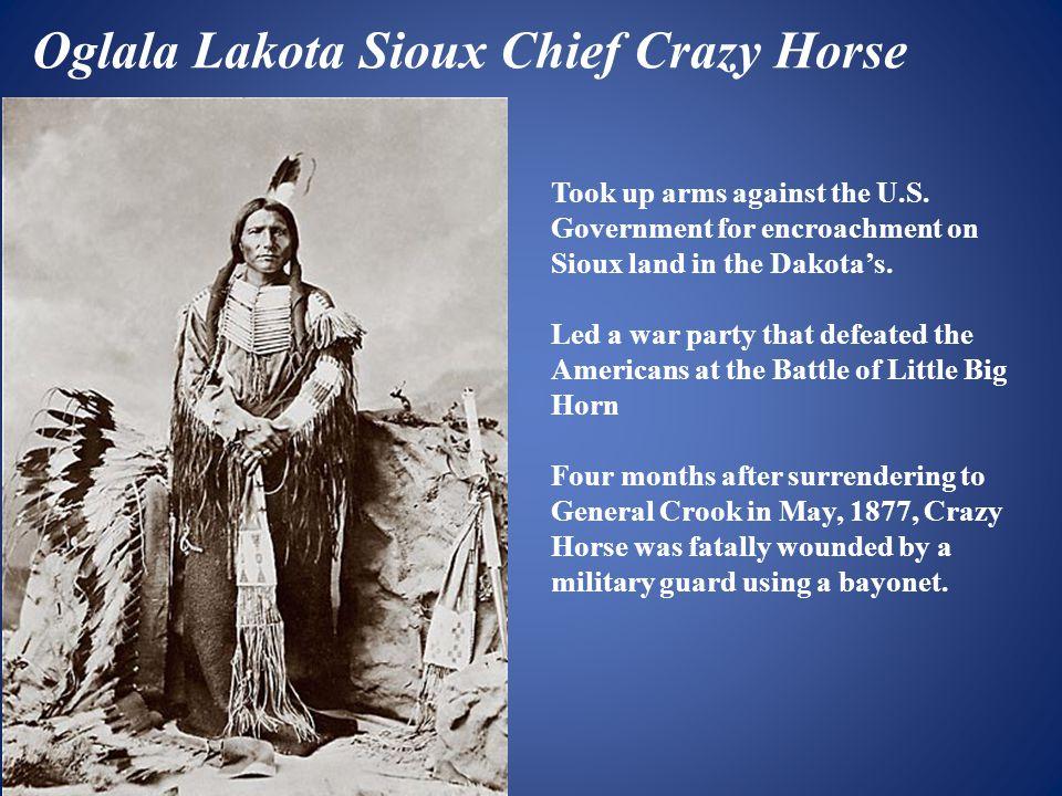 Oglala Lakota Sioux Chief Crazy Horse