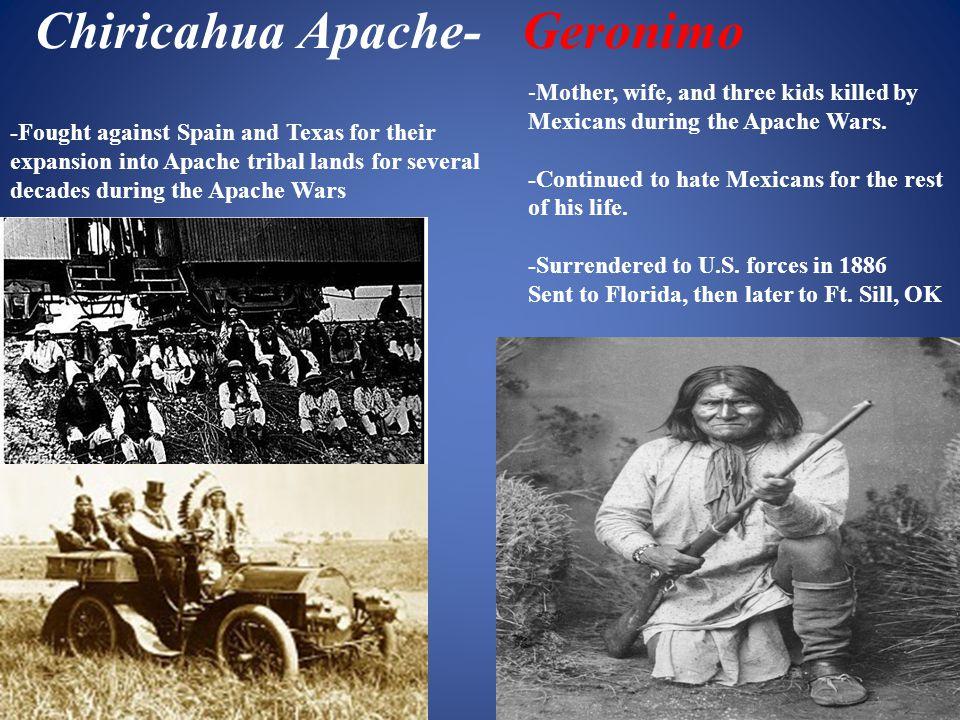 Chiricahua Apache- Geronimo