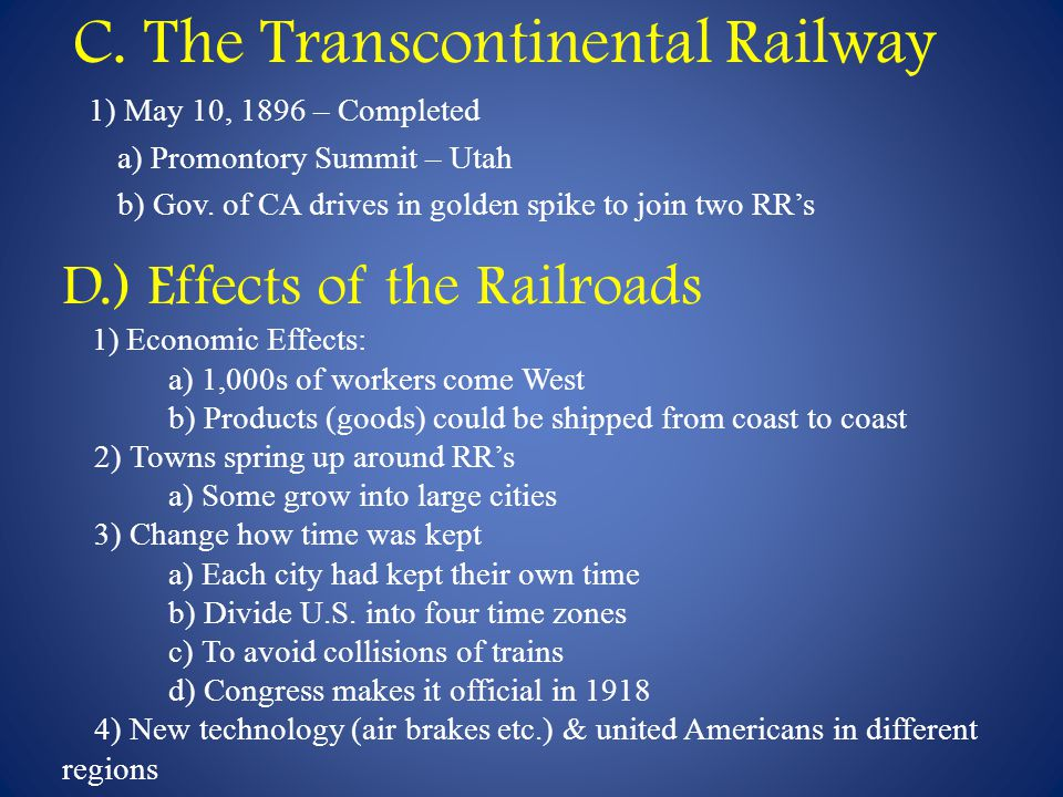 C. The Transcontinental Railway