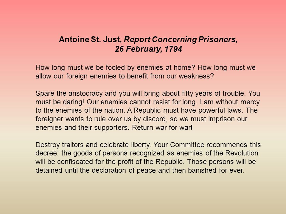 Antoine St. Just, Report Concerning Prisoners,