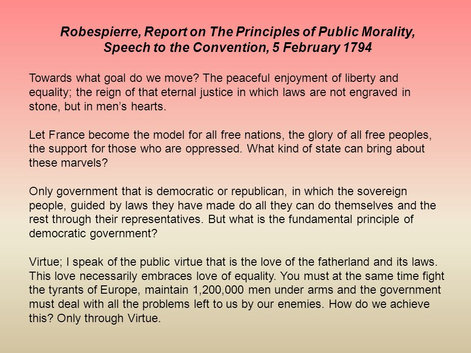 Robespierre, Report on The Principles of Public Morality,