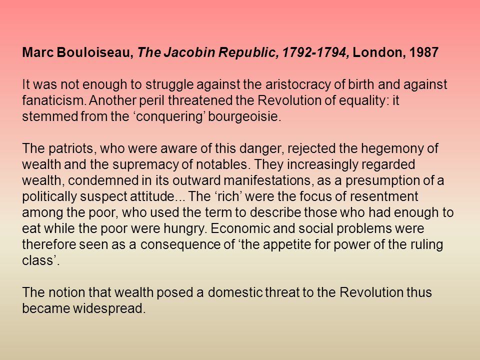 Marc Bouloiseau, The Jacobin Republic, 1792-1794, London, 1987
