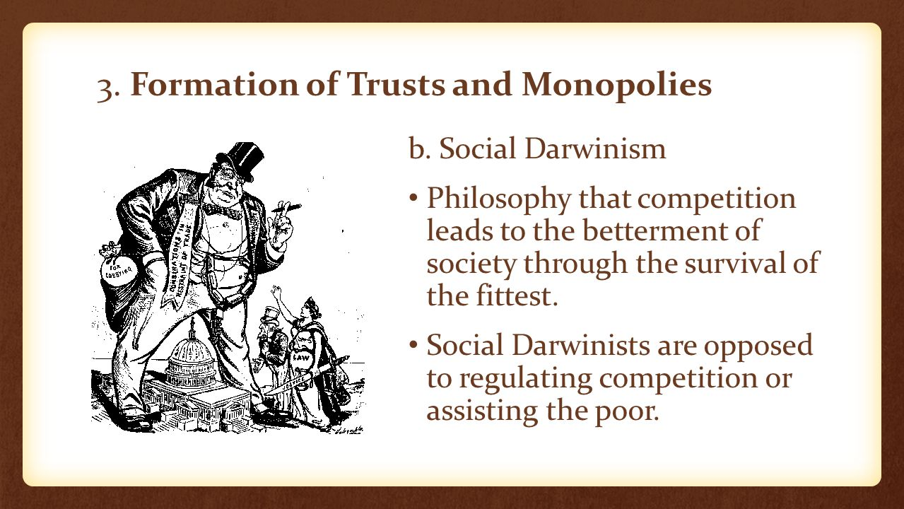 3. Formation of Trusts and Monopolies