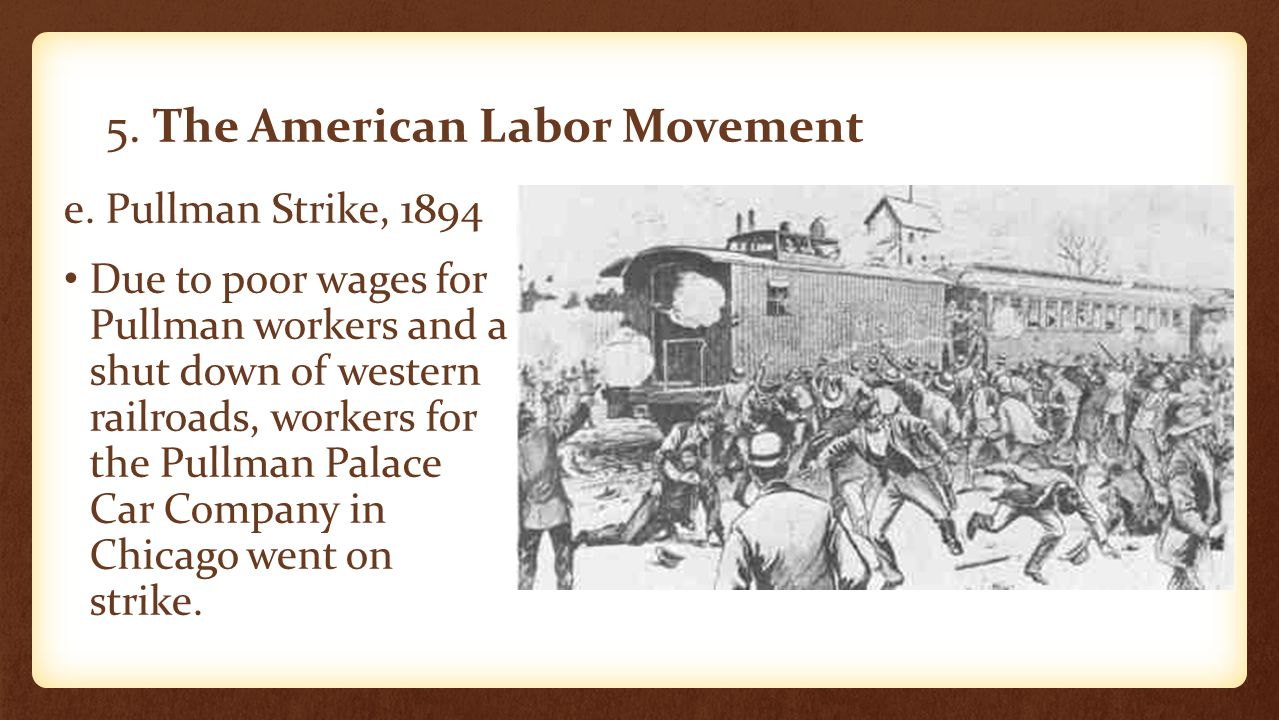 5. The American Labor Movement
