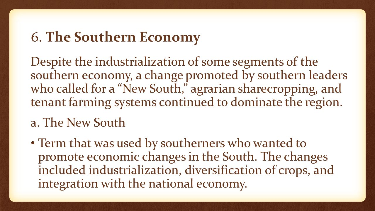 6. The Southern Economy