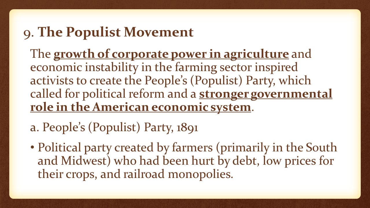 9. The Populist Movement