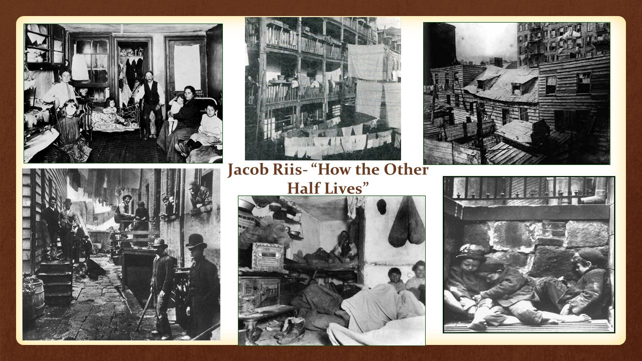 Jacob Riis- How the Other Half Lives