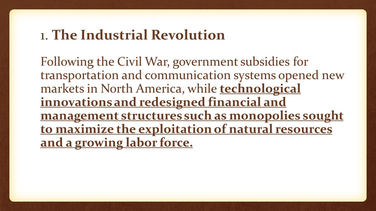 1. The Industrial Revolution