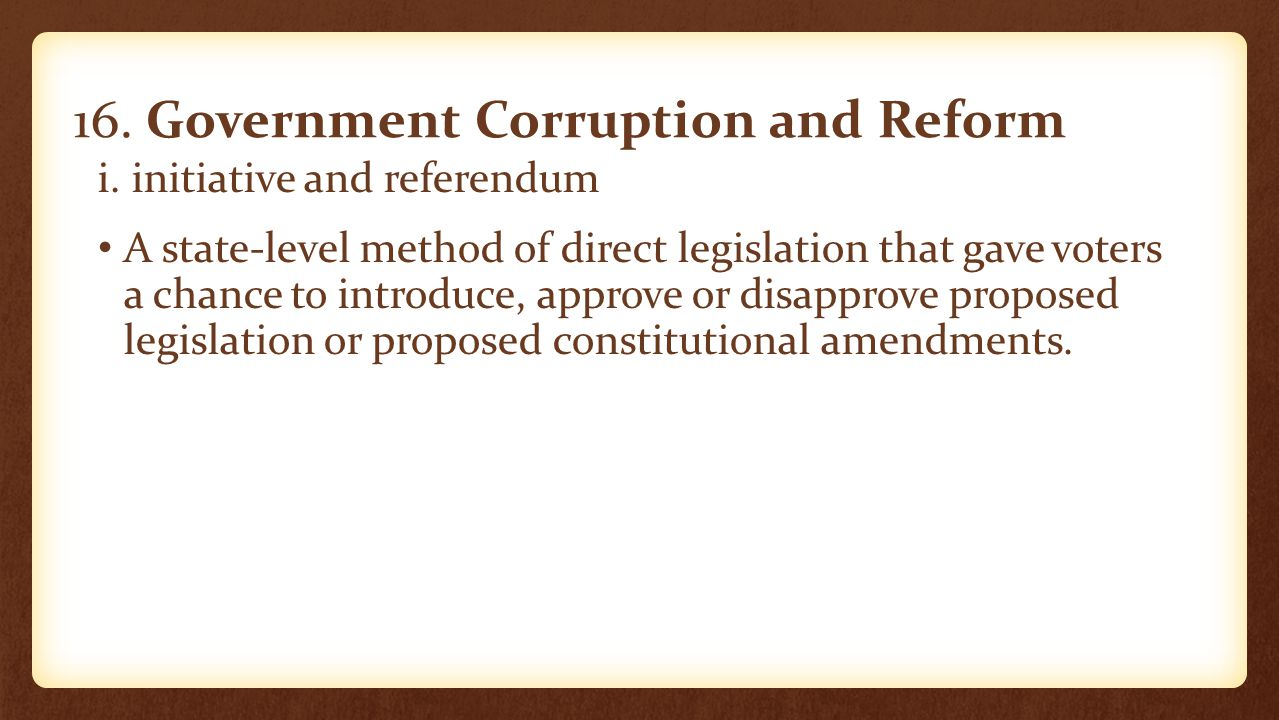 16. Government Corruption and Reform