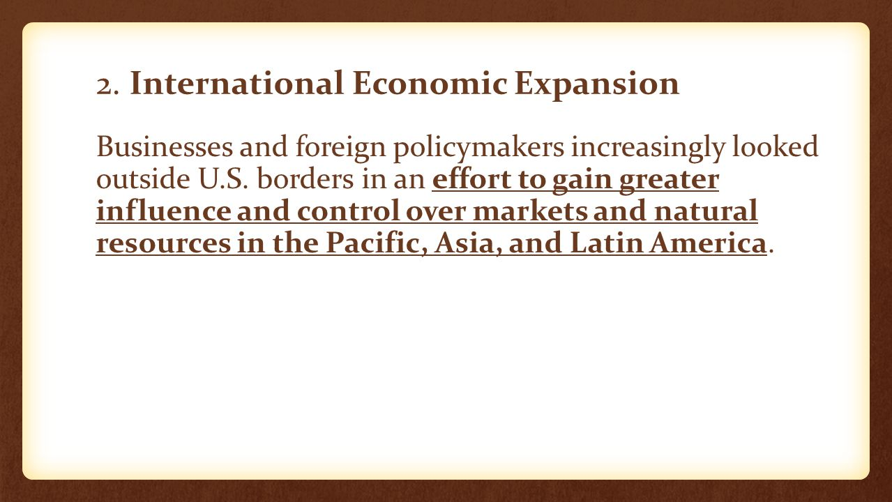 2. International Economic Expansion
