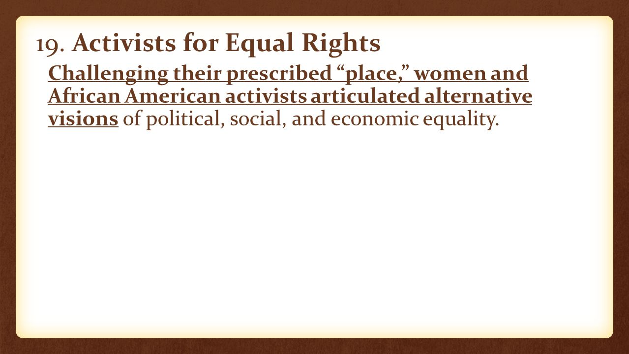 19. Activists for Equal Rights