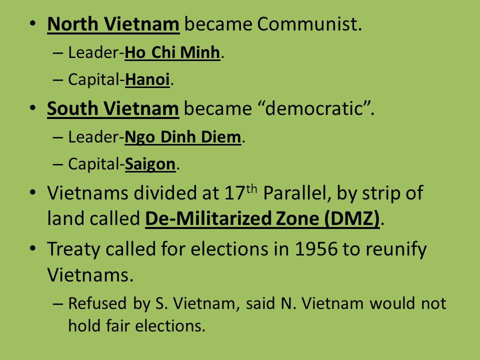 North Vietnam became Communist.