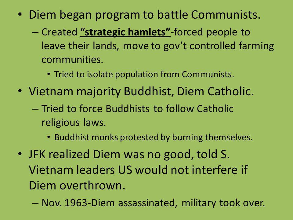 Diem began program to battle Communists.