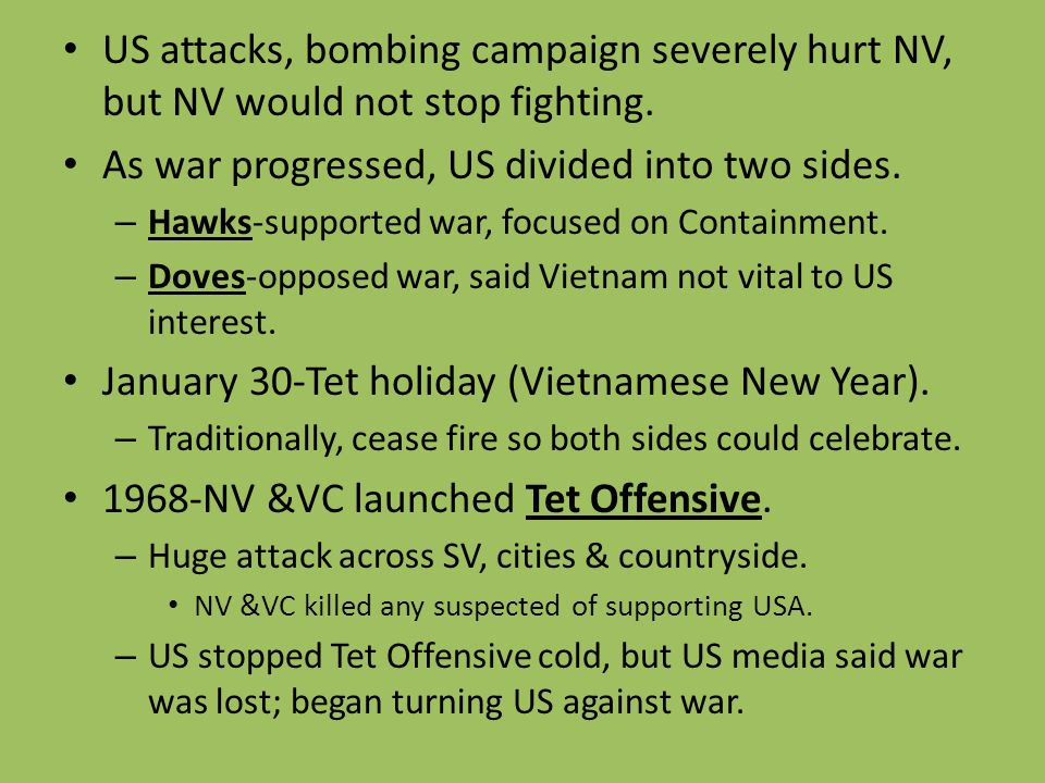 As war progressed, US divided into two sides.