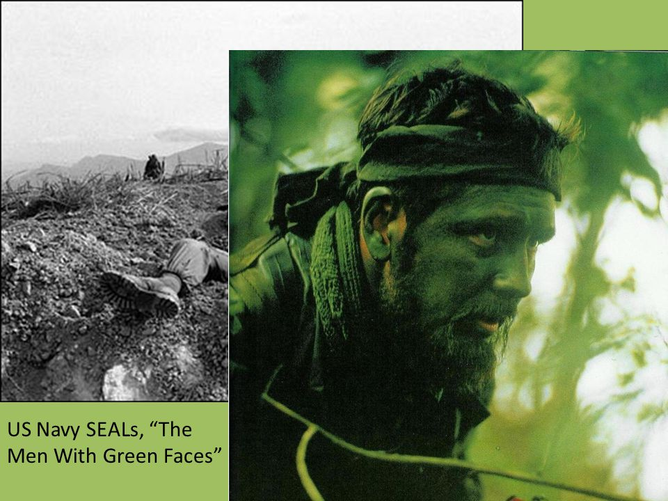 US Navy SEALs, The Men With Green Faces