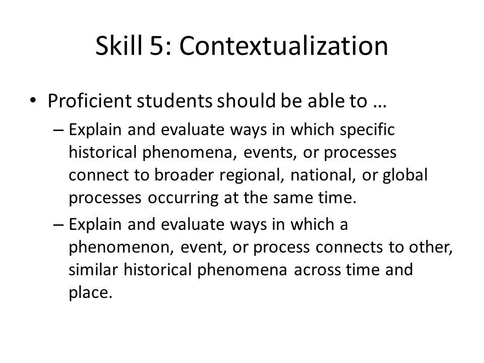 Skill 5: Contextualization