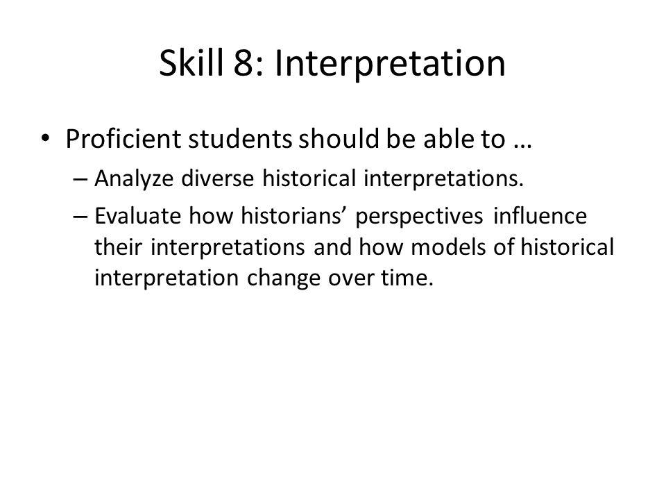 Skill 8: Interpretation