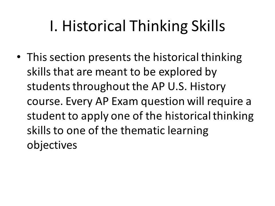 I. Historical Thinking Skills