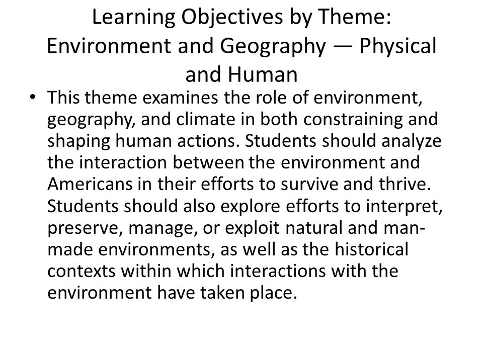Learning Objectives by Theme: Environment and Geography — Physical and Human
