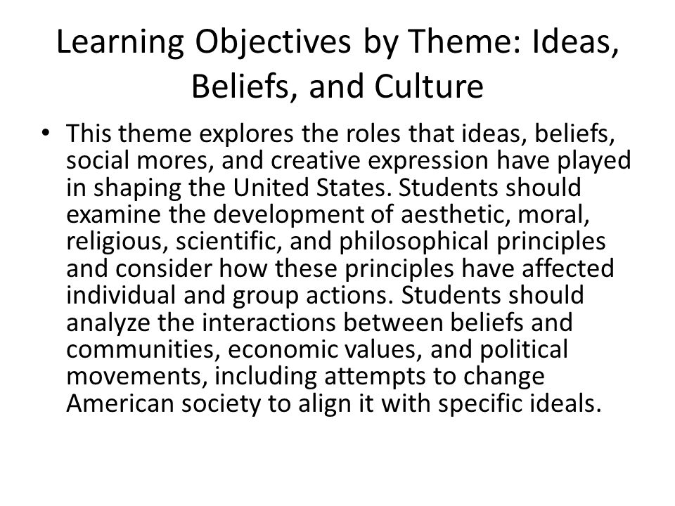 Learning Objectives by Theme: Ideas, Beliefs, and Culture