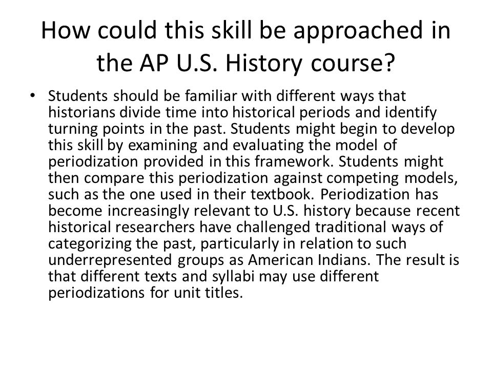 How could this skill be approached in the AP U.S. History course