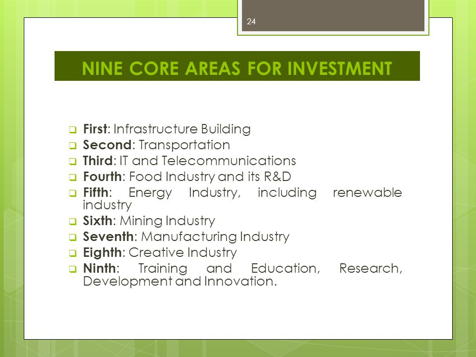 NINE CORE AREAS FOR INVESTMENT