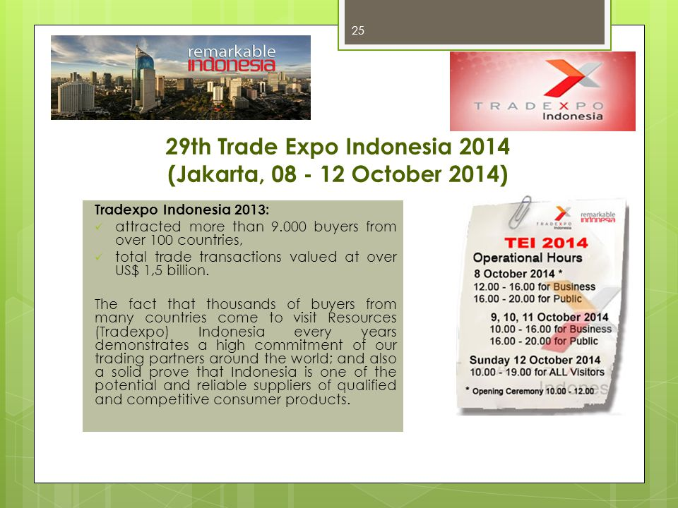 29th Trade Expo Indonesia 2014 (Jakarta, 08 - 12 October 2014)
