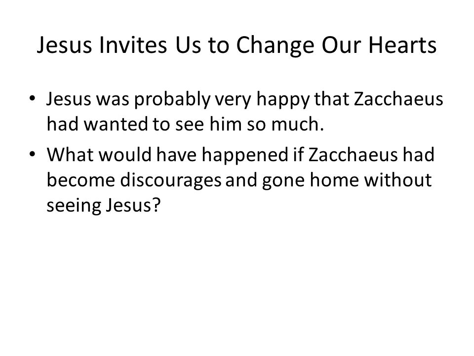 Jesus Invites Us to Change Our Hearts