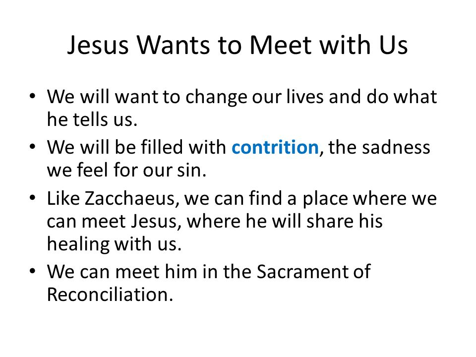 Jesus Wants to Meet with Us