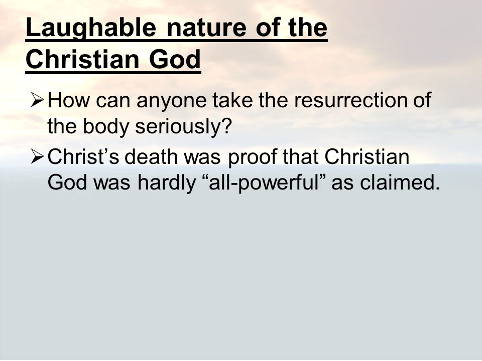 Laughable nature of the Christian God