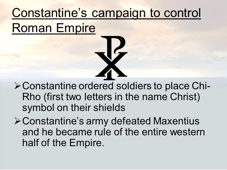 Constantine's campaign to control Roman Empire