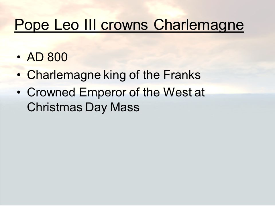 Pope Leo III crowns Charlemagne