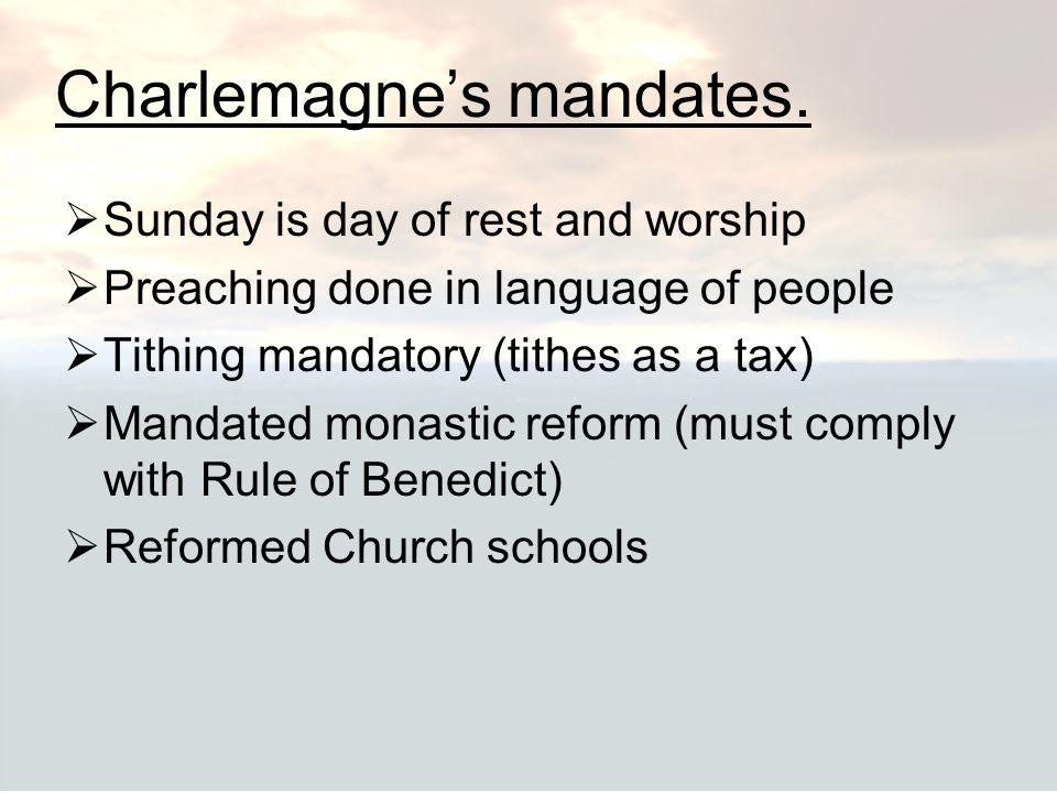 Charlemagne's mandates.