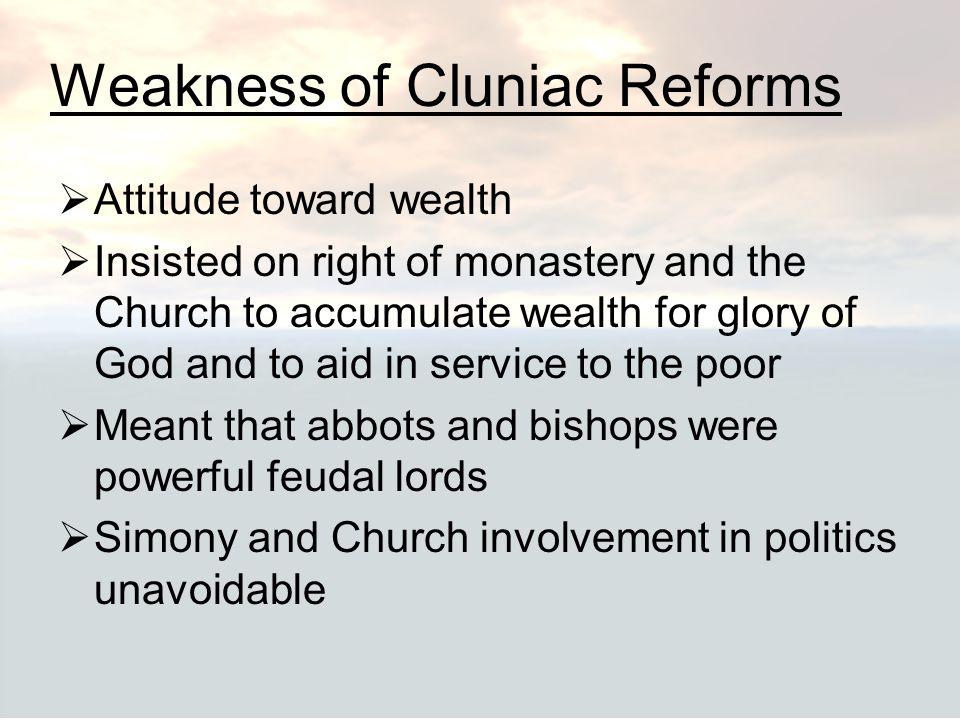 Weakness of Cluniac Reforms