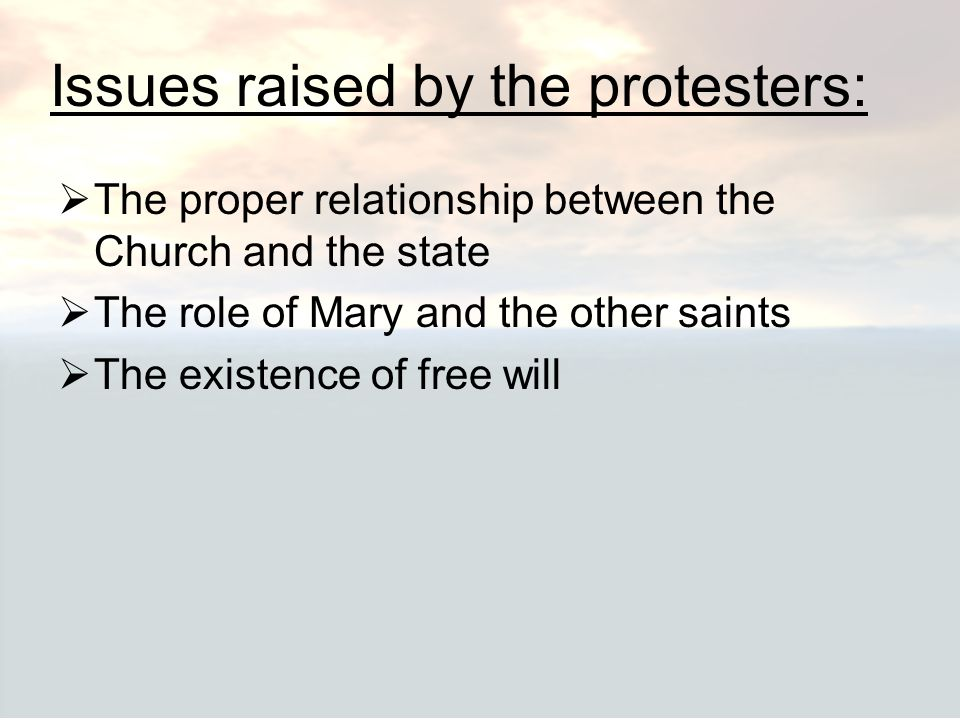 Issues raised by the protesters: