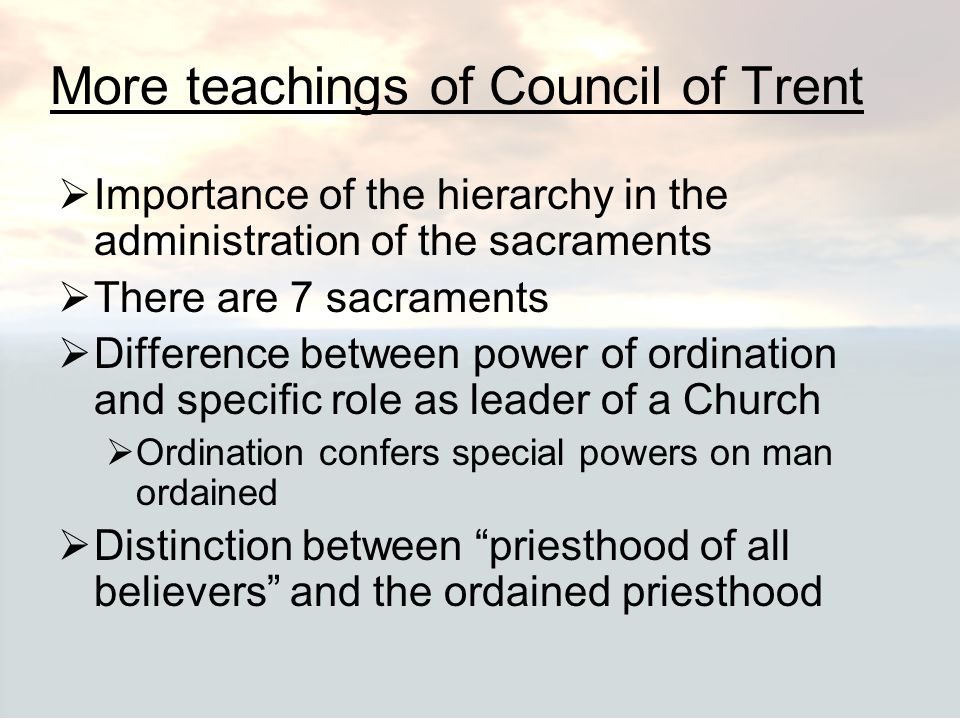 More teachings of Council of Trent