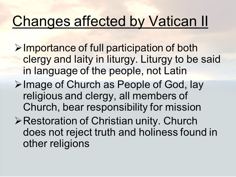 Changes affected by Vatican II