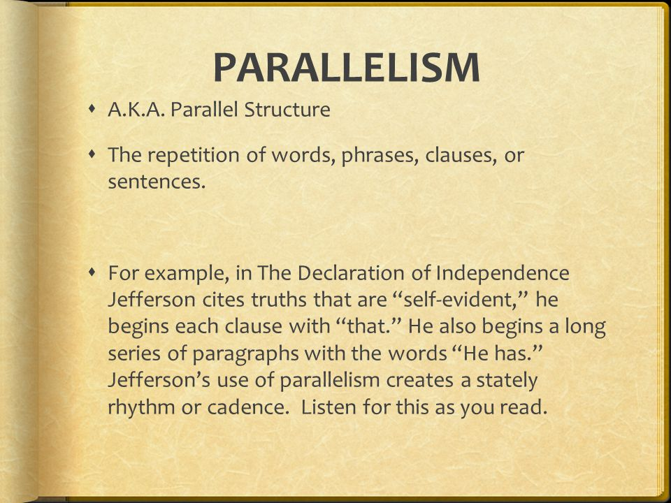 PARALLELISM A.K.A. Parallel Structure