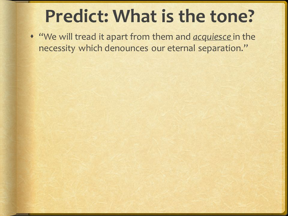 Predict: What is the tone